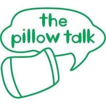 the pillow talkさん