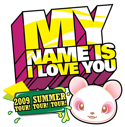 2009年「My name is I LOVE YOU」ヨーロッパツアー