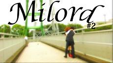 三代川達第五回上映会「Milord #2」【予告編配信!!】