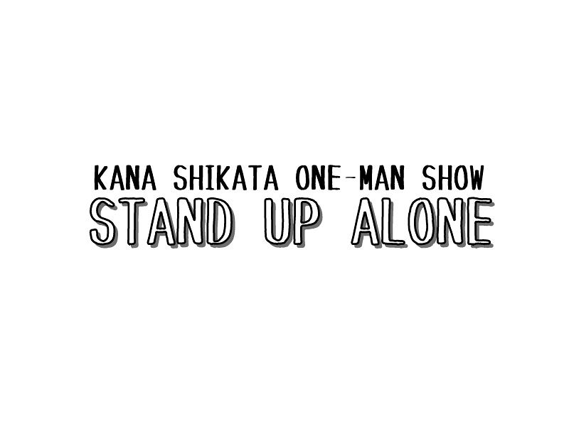STAND UP ALONE