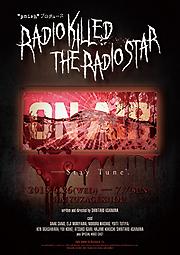 『RADIO KILLED THE RADIO STAR』