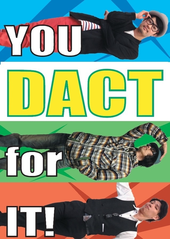 YOU DACT for IT!
