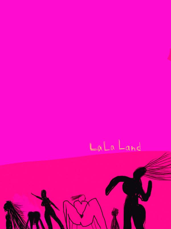 『LaLaLand ララランド』