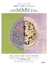 ASYMMETRIA~アシンメトリア
