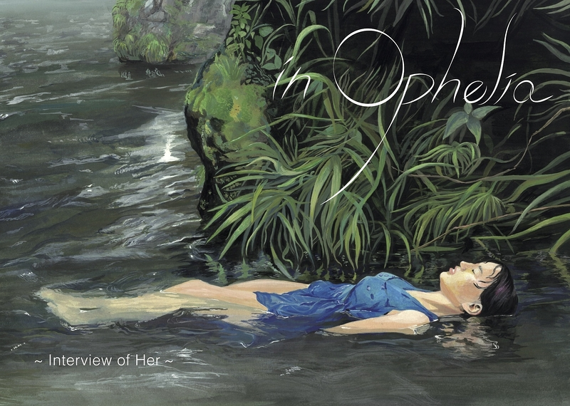 in Ophelia ~Interview of Her~