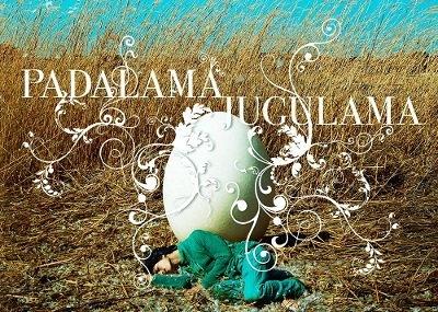 「パダラマ・ジュグラマ」上映会