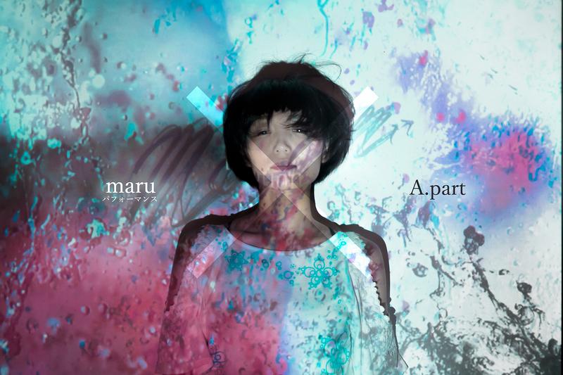 maru×A.part ライブパフォーマンス