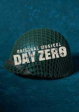 ミュージカル DAY ZERO(デイ・ゼロ)
