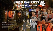 JACO Fes 2019 冬