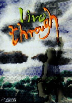 live through
