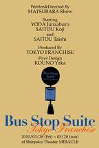 Bus Stop Suite