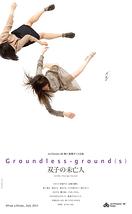 Groundless-ground(s)