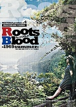 Roots Blood-1969summer-