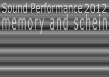 [memory and schein] 記憶と仮象性 <ver2.0>