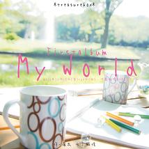 Firstalbum「My World」