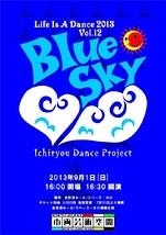 Life Is A Dance Vol.12 ~Blue Sky~