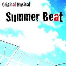 Original Musical『Summer Beat』