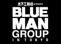 Blue Man Group IN TOKYO