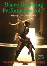 Dance Gathering Performance vol.5