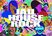 JAIL HOUSE ROCK