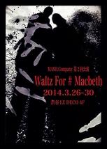 Waltz For # Macbeth