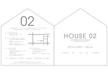 schatzkammer project「HOUSE 02」