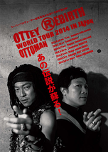 Ottey Ottoman WORLD TOUR 2014 in JAPAN『REBIRTH』