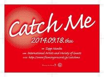 Catch Me2014