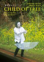 櫻井郁也ダンスソロ『CHILD OF TREE』
