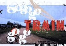 GOGOGO!GOGO TRAIN!