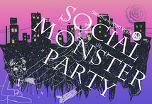 Social Monster Party