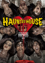 OOPARTS Vol.3「HAUNTED HOUSE」