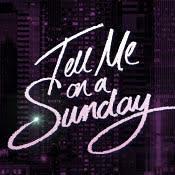 Tell Me on a Sunday サヨナラは日曜日に