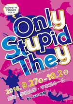 Only Stupid They
