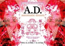 A.D.~automatic dream~