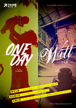「Will」・「ONE DAY」短編2本立て上演
