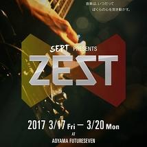 SEPT Presents『ZEST』