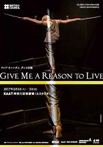 クレア・カニンガム ダンス公演『Give Me a Reason to Live』