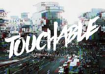 TOUCHABLE