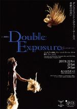 『Double Exposure』~ダブル・エクスポージャー~