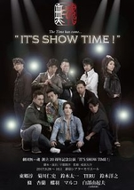 """""""IT'S SHOW TIME!"""""""