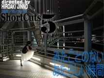 Short Cuts 5