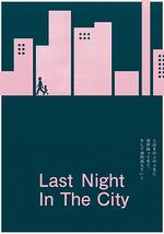 Last Night In The City