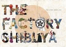 THE FACTORY SHIBUYA