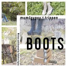 mum & gypsy × trippen「BOOTS」