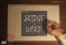 BRIDG×WORD