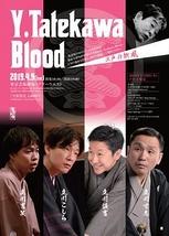 Y.Tatekawa Blood ~江戸の新風~