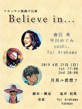 Believe in...