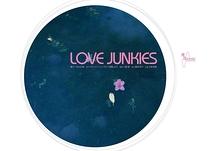 『LOVE JUNKIES』