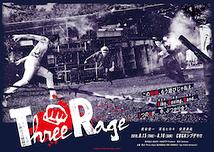Three Rage